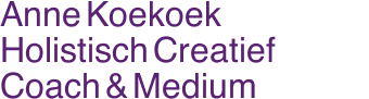 Anne Koekoek Holistisch Creatief Coach & Medium